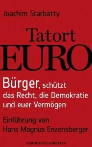 Joachim Starbatty - Tatort Euro
