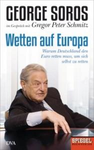 George Soros - Wetten auf Europa