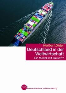 Heribert Dieter - Deutschland in der Weltwirtschaft.