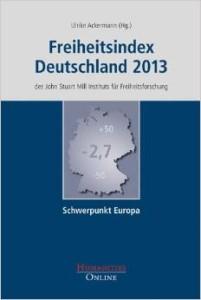 Ulrike Ackermann (Hg.): Freiheitsindex Deutschland 2013 – des John Stuart Mill Instituts für Freiheitsforschung, Verlag Humanities Online, Frankfurt am Main 2014